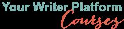 Your Writer Platform