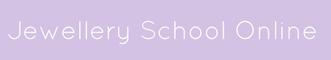Jewellery School Online