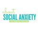 About Social Anxiety