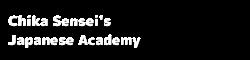 Chika Sensei's Japanese Academy