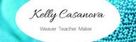 Kelly Casanova Weaving Lessons