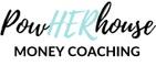 PowHERHouse Money Coaching