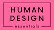Human Design Essentials