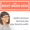 Right-Brain Geek