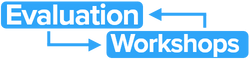 Evaluation Workshops