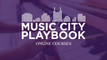 Music City Playbook Courses
