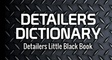 Detailers Dictionary
