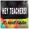 Hey Teachers!