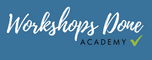 Workshops Done Academy