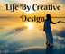 Life By Creative Design