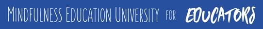 Mindfulness Education University for Educators
