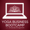Yoga Business Bootcamp