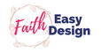 Faith Easy Design