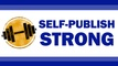 Self-Publish Strong