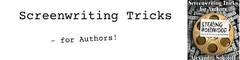 Screenwriting Tricks for Authors