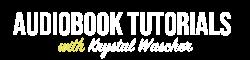 Audiobook Tutorials