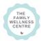 The Family Wellness Centre
