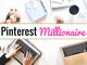 Pinterest Millionaire eCourse