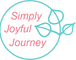 My Simply Joyful Journey