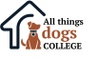 All Things Dogs College