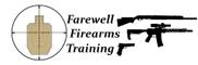 Farewell Firearms Training