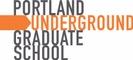 Portland Underground Grad School
