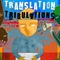 Translation Tribulations Tech