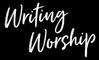 The School of Writing Worship