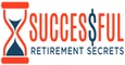 Successful Retirement Secrets