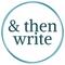 & then write