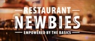 Restaurant Newbies