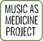 Music As Medicine Project