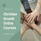 Christian Growth Online Courses