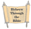 Hebrew through the Bible