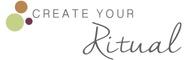 Create Your Ritual