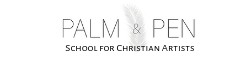 Palm & Pen School for Christian Artists