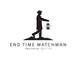 End Time Watchman