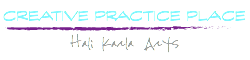 Creative Practice Place with Hali Karla Arts