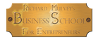 Richard Mulvey's Business School for Entrepreneurs