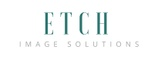 Etch Image Solutions