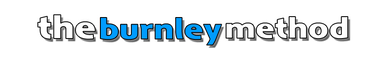 The Burnley Method