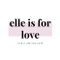 Elle is for Love