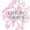 Life by Grace
