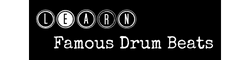 Learn Famous Drum Beats