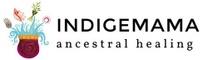 Indigemama: Ancestral Healing