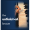TheUnfinishedLesson
