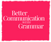 Better Communication with Grammar