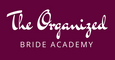 The Organized Bride Academy