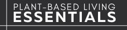 Plant-Based Living Essentials