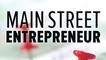 The Main Street Entrepreneur